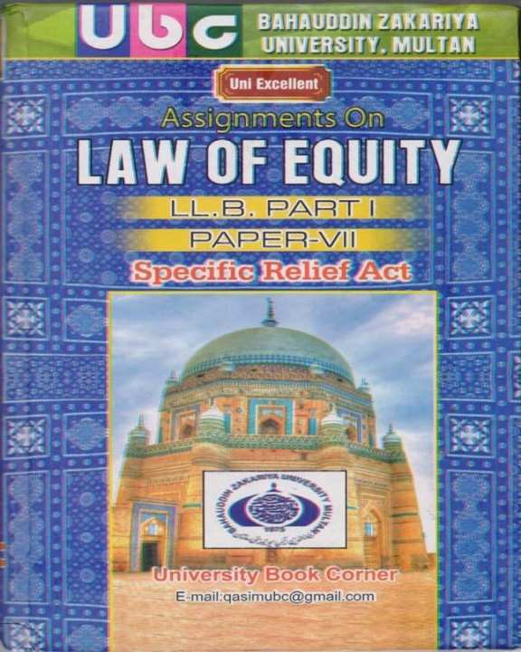Assignments on LAW OF EQUITY,Specific Relief Act  For LL.B,Part I,Paper VII (BZU)