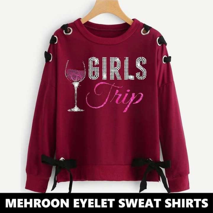 MAROON  PRINTED RIBBON EYELET SWEAT SHIRT  ( GIRLS TRIP PRINT )