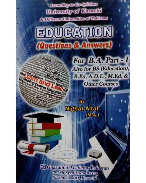 Education For B.A Part l - Ghazanfar Academy