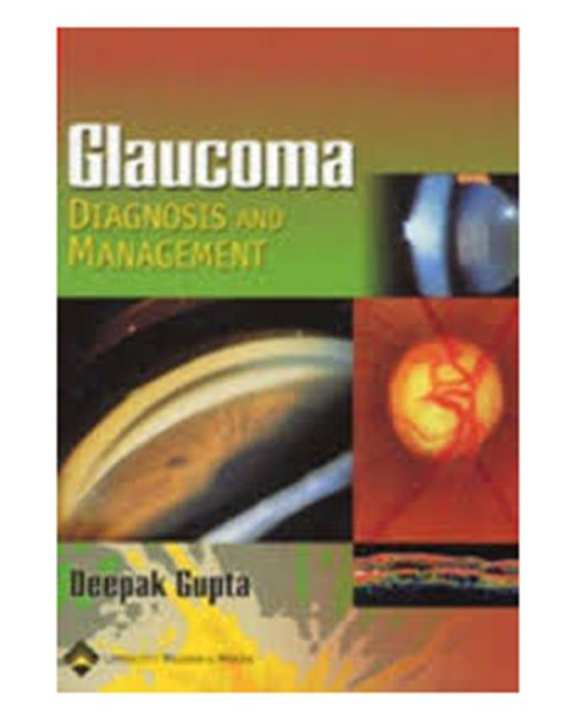 Glaucoma Diagnosis And Management (Pb)2005