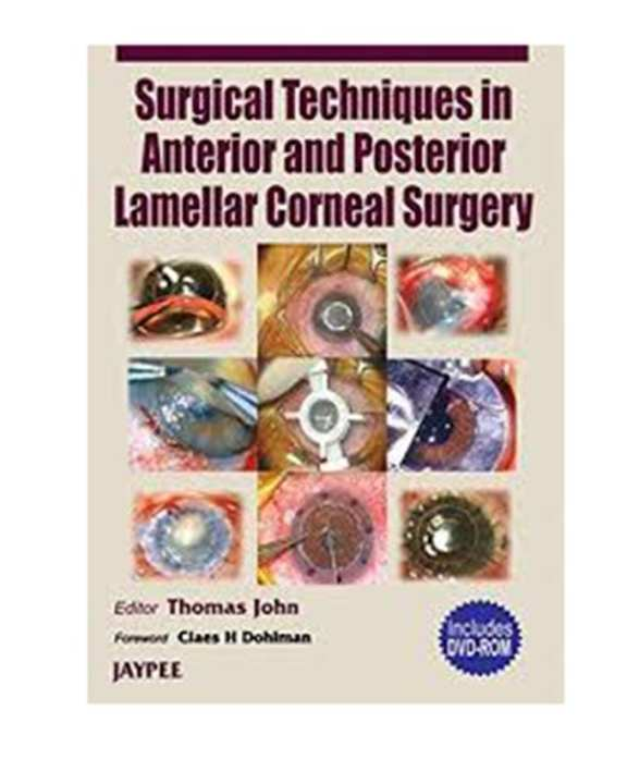 Surgical Techniques In Anterior And Posterior Lamellar Corneal Surgery (Inc Dve-Rom) (Hb)2006