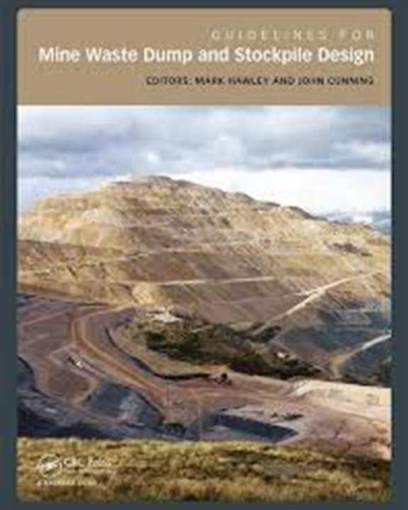 Guidelines For Mine Waste Dump And Stockpile Design (Hb)2017