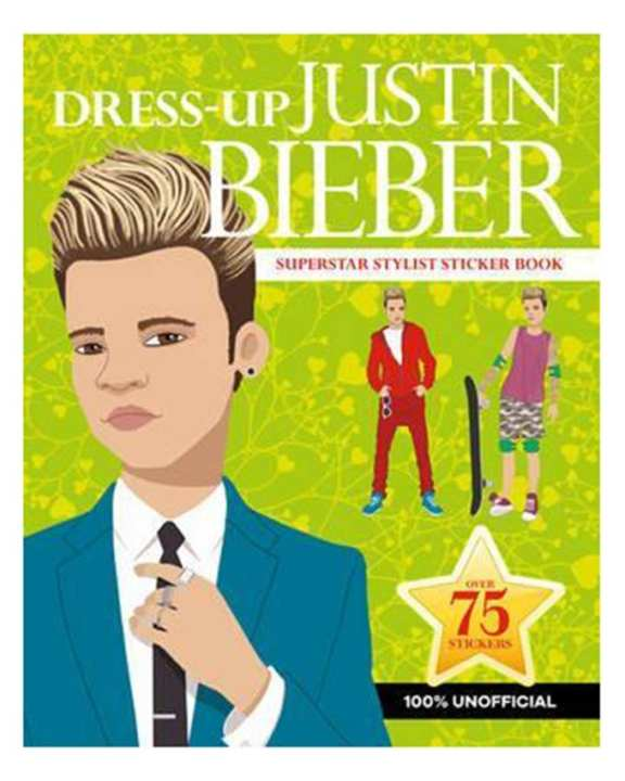 Dress-Up Justin Bieber Superstar Stylist Sticker Book Over 75 Stickers (Pb)