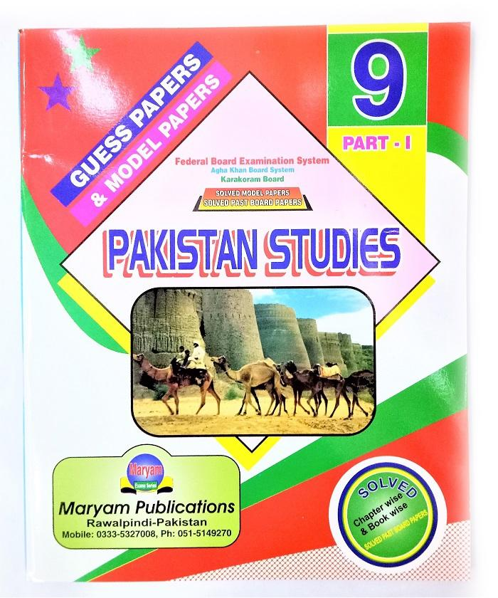Mariam - Model Paper - Guess Paper - For Pakistan Studies - For Class 9