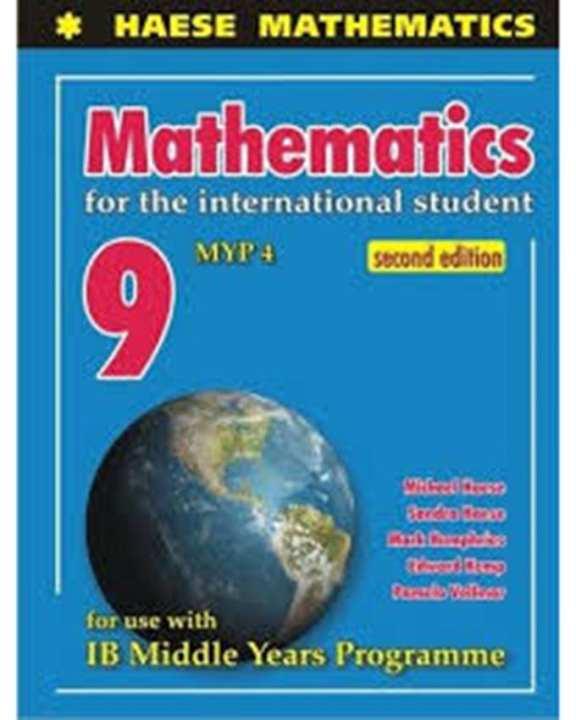 Haese Mathematics: Maths For The Intern Student 9 Myp 4, 2E (Pb)