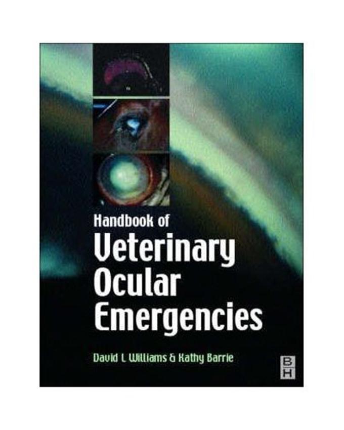 Handbook of Veterinary Ocular Emergencies