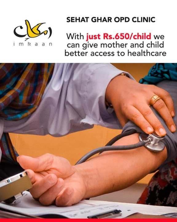 Sponsor a Patient for Sehat Ghar OPD Clinic