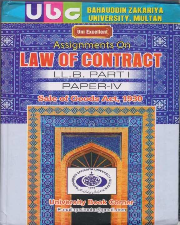 Assignments on LAW Of Contract For LL.B Part I,Paper IV,Sales of Goods Act,1930 (BZU)