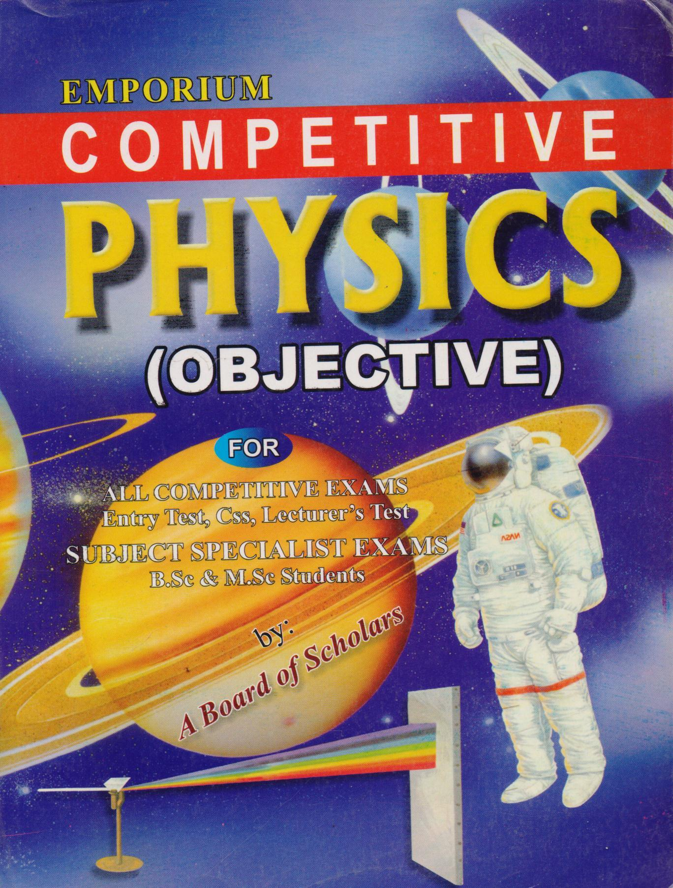 Emporium Competitive Physics Objective for Entry Test, CSS, Subject  Specialist