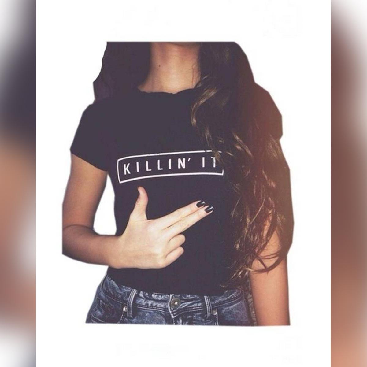 Killin it Cotton tshirt for Women T Shirt Tops White Black Short Tee for Women - 11192019