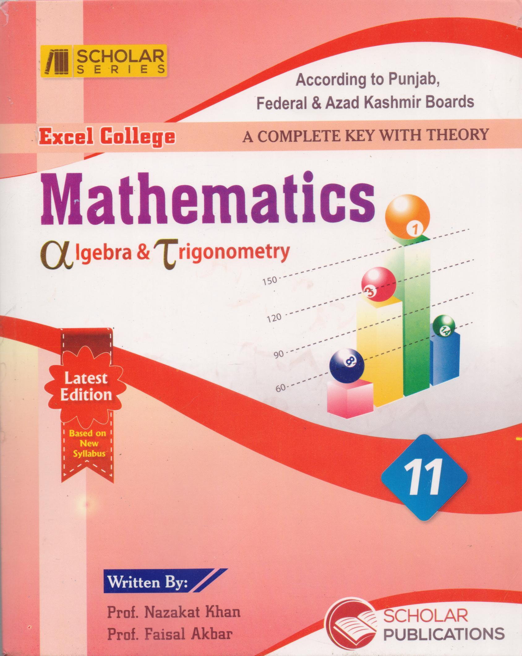 Scholar Excel College Mathematics Algebra & Trigonometry By Prof  Nazakat  Khan