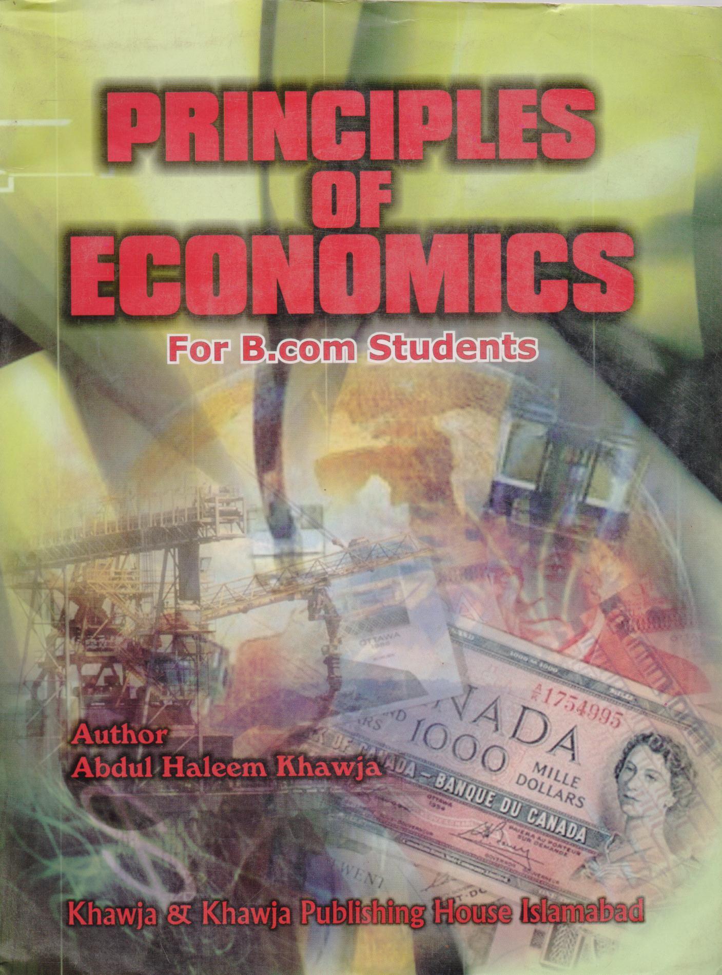 Principles Of Economics For B Com Students By Abdul Haleem Khawaja