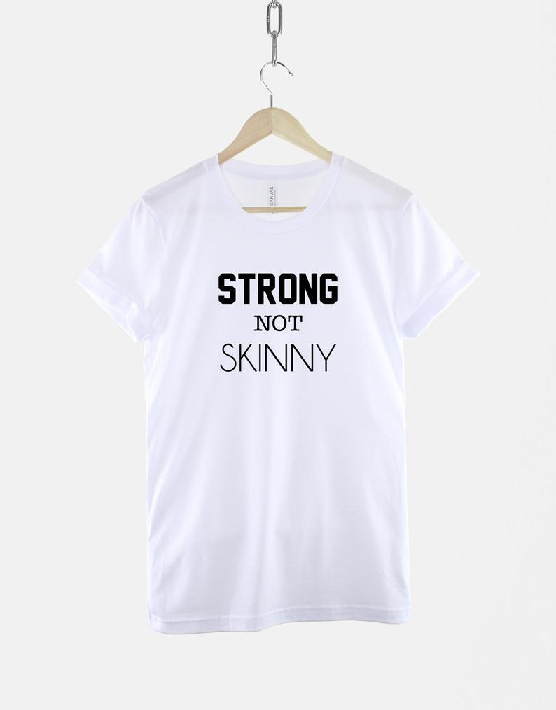 Strong NOT Skinny Tshirt  Womens Gym Fitness T-Shirt