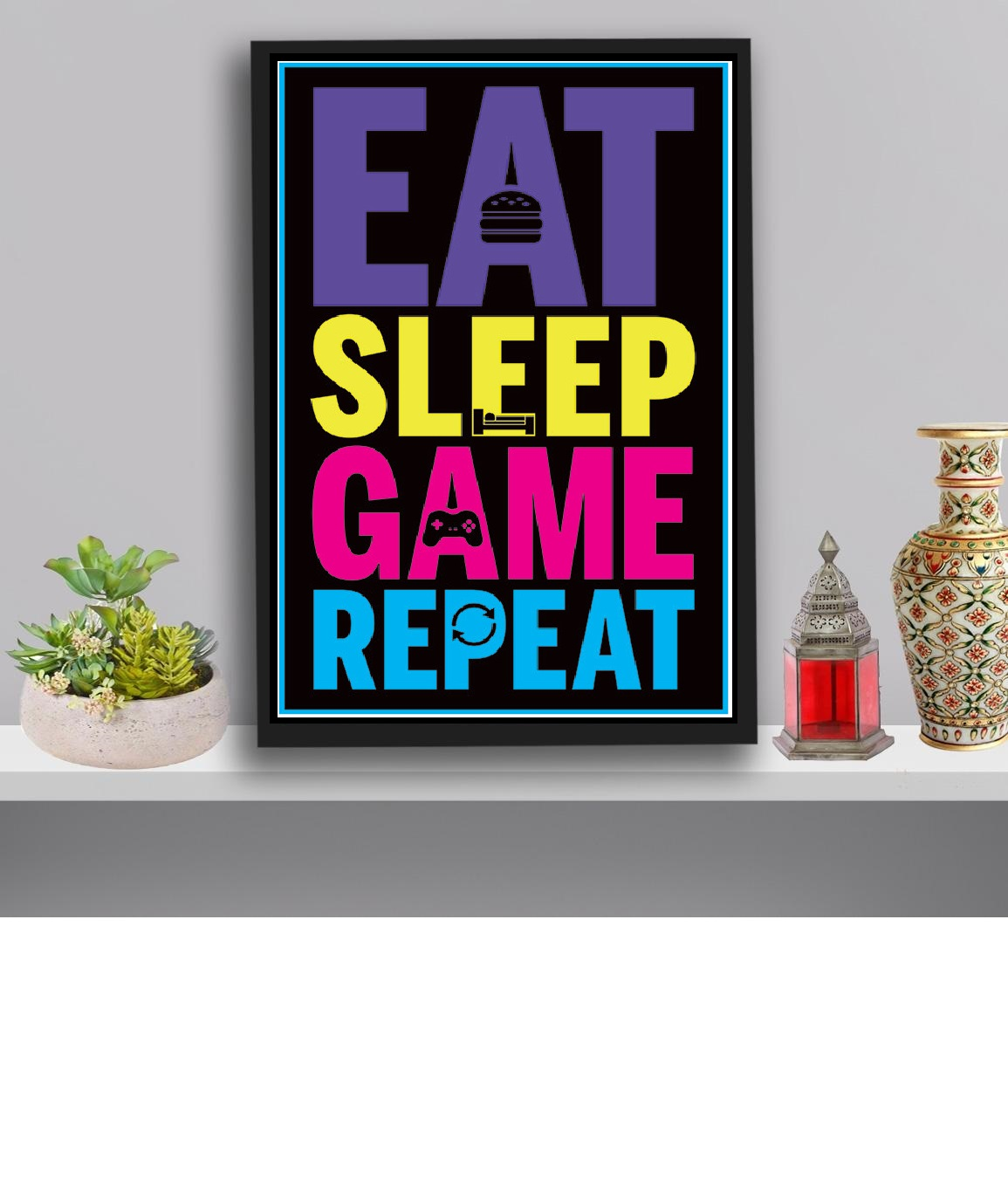 Eat, Sleep, Game, Repeat - Gaming Picture Frame for Wall Decoration Wall Art Hanging Home Decoration Picture Gallery for Boy's room