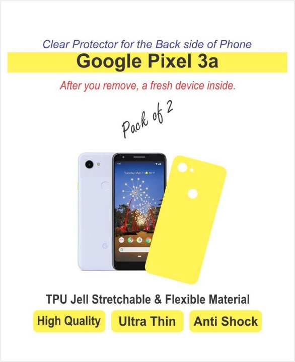 Google Pixel 3a - Back Side protector - Best material - TPU Jell