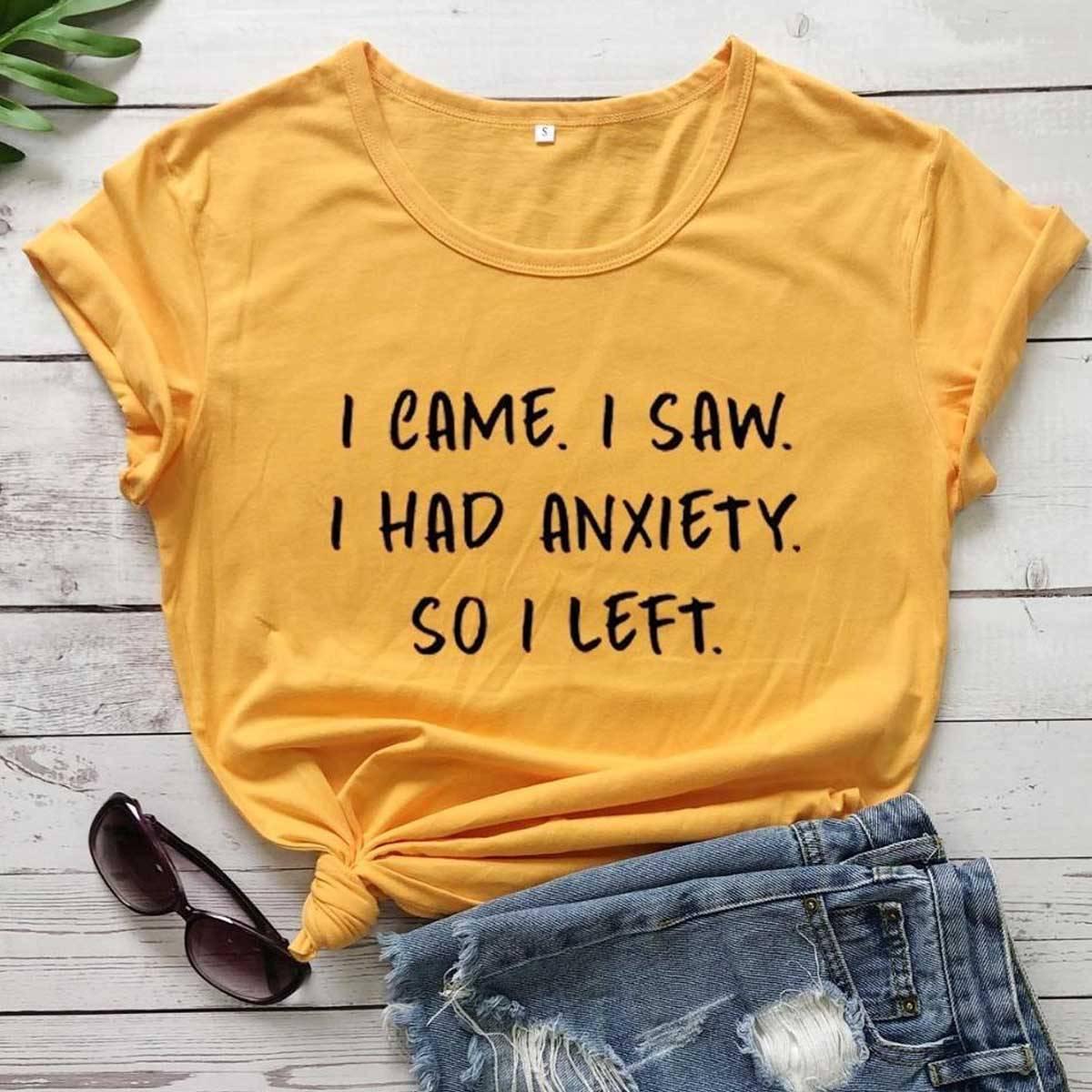 I Had Anxiety Tshirt for Women Stylish New Fashion Girls Tee Top