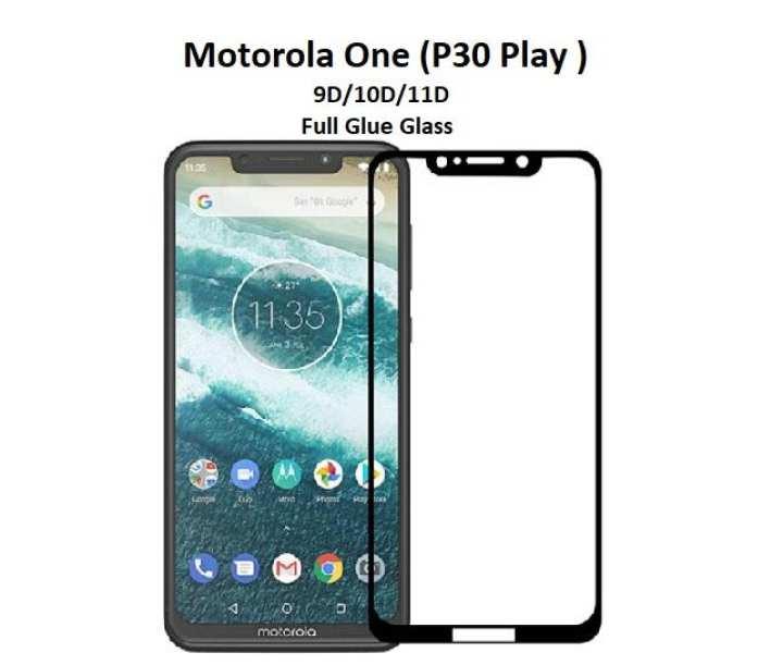 Motorola moto one (P30 Play) Glass protector - Full Glue edge to edge protection 9D