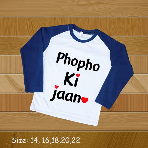 Phopho Ki Jaan Print T Shirt for Kids Boys and Girl Both