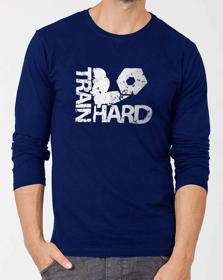 5ef7a19b Product details of Train Hard Stylish Royal Blue Round Neck Best Printed  Full Sleeve T-shirt for Men
