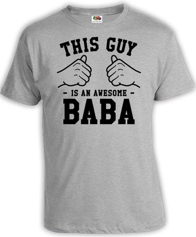 This Guy Is An Awesome Baba Shirt Daddy Gift Ideas For Him Fathers Day T Shirt Presents For Dad TShirt Father Clothes Mens Tee