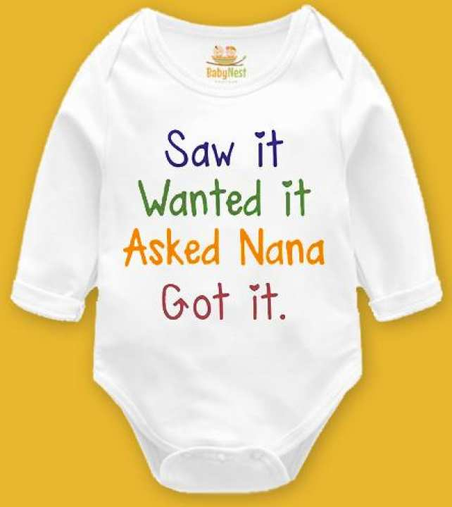 Saw it wanted it asked nana got it-Full Sleeves Onesie-9-12 M